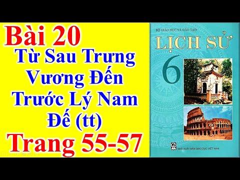Lịch Sử Lớp 6 Bài 20 – Từ Sau Trưng Vương Đến Trước Lý Nam Đế (tt)  – Trang 55 - 57