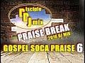 Download GOSPEL SOCA PRAISE DiscipleDJ PRAISE BREAK 2016 DJ MIX MP3 song and Music Video