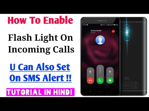 How To Enable Flash Light On Incoming Calls & SMS (Hindi) | Incoming Calls Par Flash Light Kaise Set