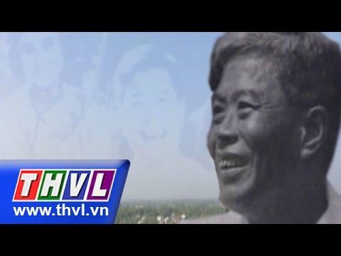 THVL | Phim tài liêu: Nhớ Bác Hai Phạm Hùng