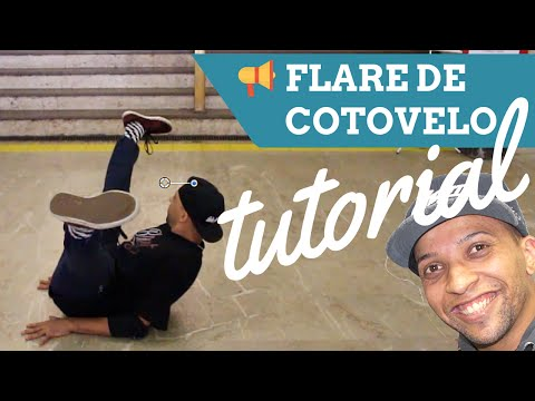 TUTORIAL DO FLARE DE COTOVELO