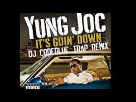 Yung Joc - Its Goin Down CLEAN ft. Nitti