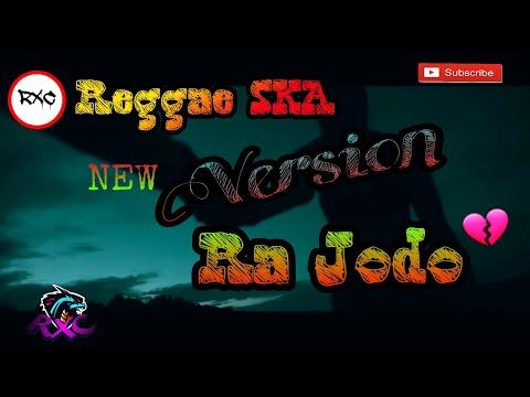 RA JODO  Cover Reggae Ska