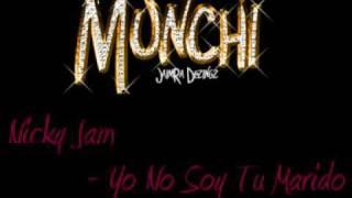 Nicky Jam - Yo No Soy Tu Marido