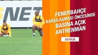 📺 Fenerbahçe Karşılaşması Öncesinde Basına Açık Antrenman
