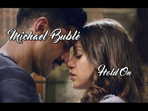 Michael Bublé 💘 Hold On (Tradução)