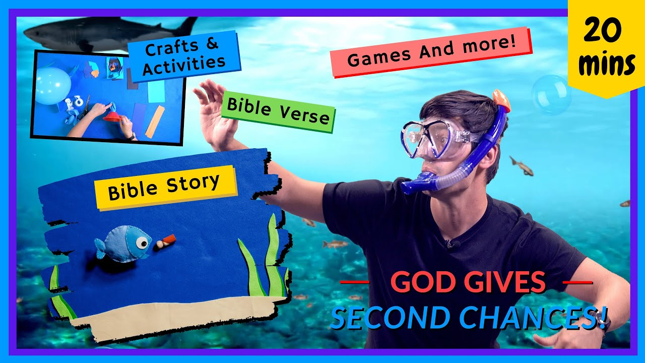 God Gives Second Chances (Kids' Bible Lesson: Jonah)