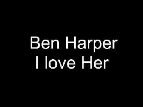 Ben Harper - I Love Her