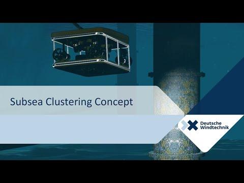 Subsea Clustering Concept - Deutsche Windtechnik