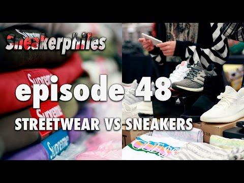 Streetwear Vs. Sneakers - Sneakerphiles Podcast Episode 48