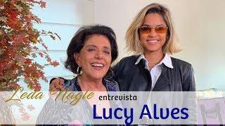 COM A PALAVRA E A MÚSICA DE LUCY ALVES | LEDA NAGLE