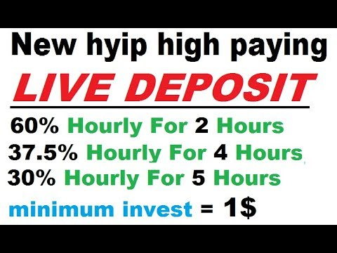 LIVE DEPOSIT    60% Hourly For 2 Hours    NEW HYIP    HIGH PAYING   BEST  PLANS