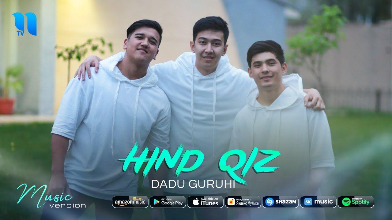 Dadu guruhi - Hind qiz (audio 2021)