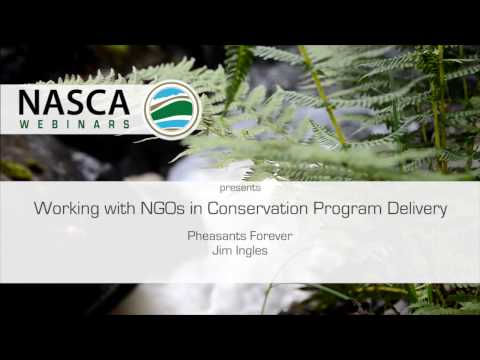 NASCA Webinar - Working with Non-Government Organizations in Conservation Program Delivery