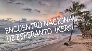 EVENTO NACIONAL DE LA ASOCIACIÓN CUBANA DE ESPERANTO / COMUNIDAD ESPERANTISTA CUBANA