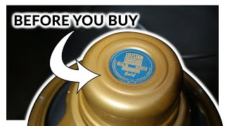 BEFORE YOU BUY - Celestion Gold