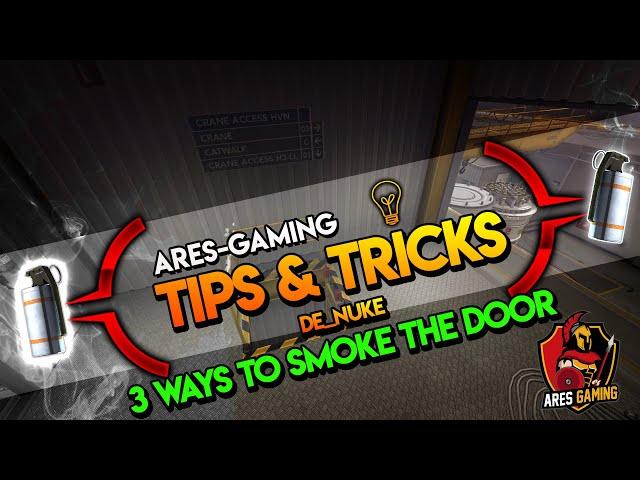 Tips & tricks: DE_NUKE 3 WAYS TO SMOKE THE DOOR [CS:GO] 2020 by ares-gaming