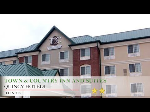 Town & Country Inn and Suites - Quincy Hotels, Illinois