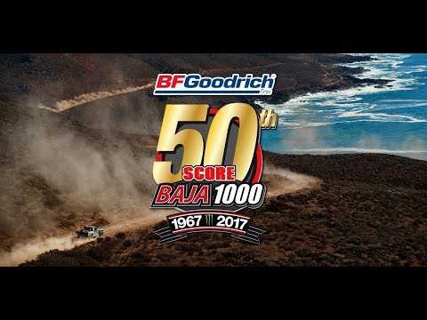 50th Annual BFGoodrich SCORE BAJA 1000