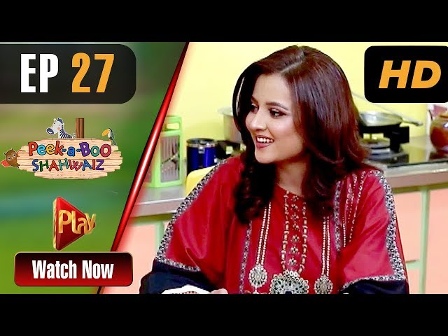 Peek A Boo Shahwaiz - Episode 27 | Play Tv Dramas | Mizna Waqas, Shariq, Hina Khan | Pakistani Drama