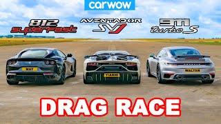 Lamborghini Aventador SVJ v Ferrari 812 v Porsche 911 Turbo S: DRAG RACE