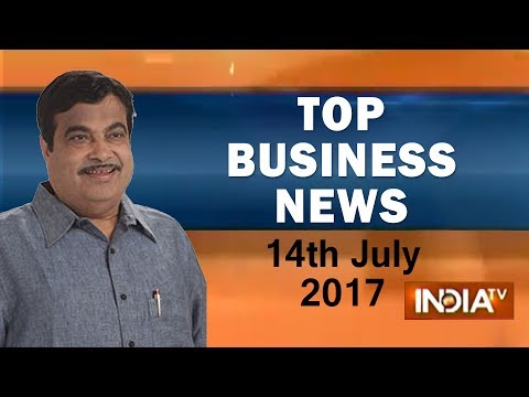 Top Business News of the Day | 14th July, 2017 - India TV