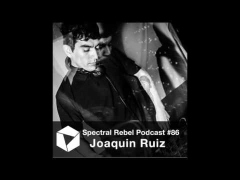 Spectral Rebel Podcast #86: Joaquin Ruiz