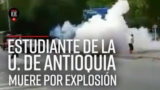Murió joven que resultó herido por explosivo artesanal en la U. de Antioquia - El Espectador