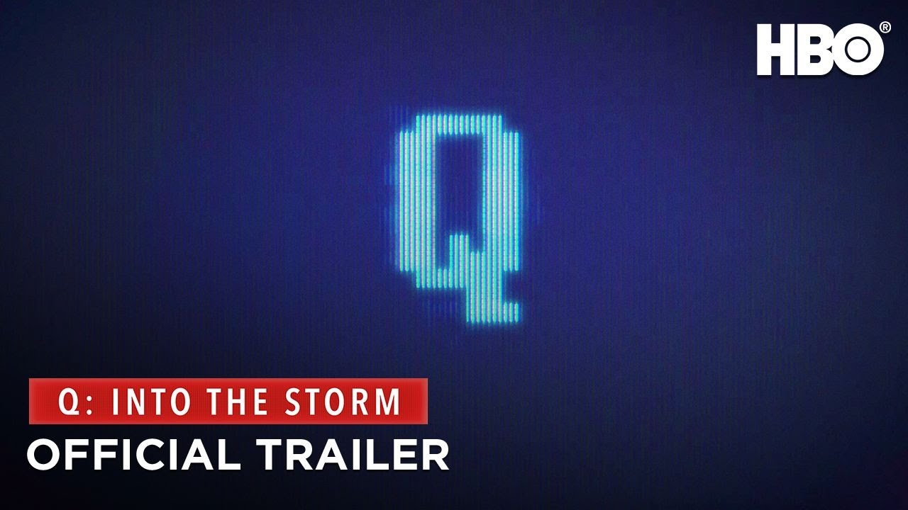 Download Q: Into the Storm (2021)   Official Trailer   HBO
