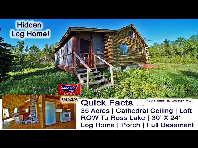 Log Homes For Sale In Maine Video | Maine Real Estate MOOERS REALTY 9043