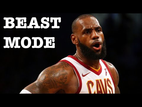 Lebron James Mix 'Beast Mode' 2017