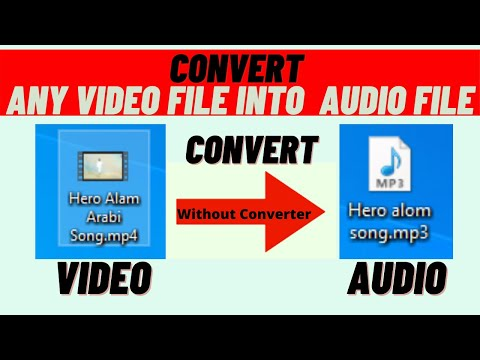 How to convert any video file into Any audio without installing any additional software