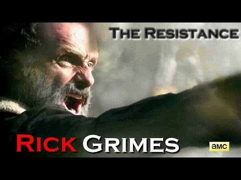 Rick Grimes | The Resistance - Skillet | The Walking Dead (Music Video)