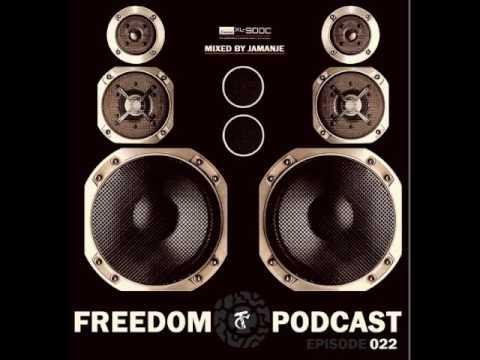 Jamanje - The Freedom episode 022