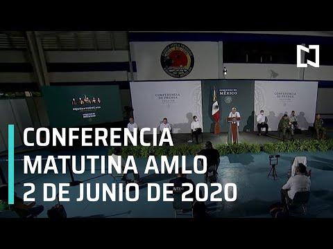 Conferencia matutina AMLO/ 2 de junio de 2020