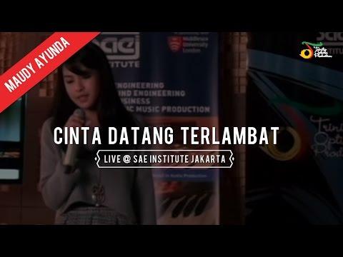 Maudy Ayunda -  Cinta Datang Terlambat Live @ SAE INSTITUTE Jakarta