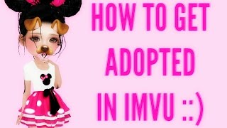 How To Get Adopted In IMVU | novalepsy