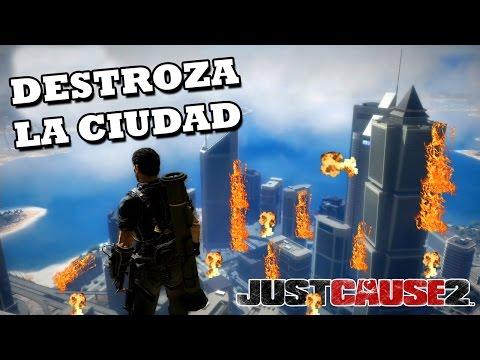 JUST CAUSE 2 | DESTROZA LA CIUDAD