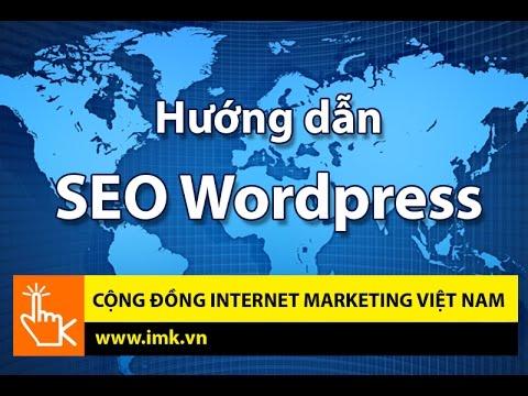 Tuyệt chiêu phương pháp SEO WordPress (Phần 1) – IMK Việt Nam