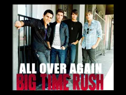 Big Time Rush - All Over Again ( My Fan Made Album) + Artwork