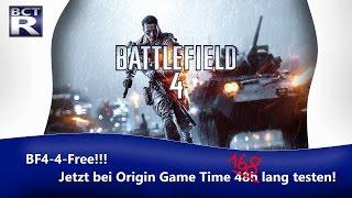 BF4-4-Free!!! Jetzt mit Origin Game Time 168h lang testen!