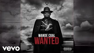 Wande Coal - Superwoman [Official Audio]