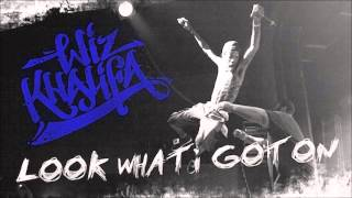 Wiz Khalifa- Look What I Got On (LYRICS) in descripton
