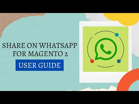 Webiators- Share On WhatsApp Extension For Magento 2 - User uide