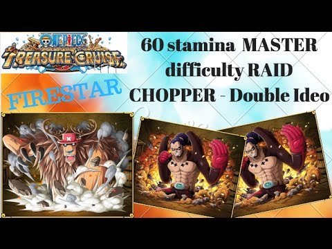 Clearing 40 stamina Clash!! Rampaging Chopper with double Ideo