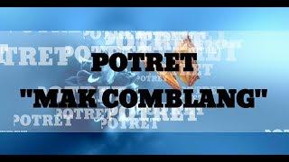 POTRET - MAK COMBLANG |LYRICS