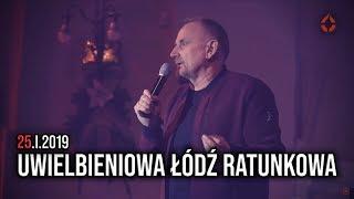 Uwielbieniowa Łódź Ratunkowa 25.1.2019 - Na żywo