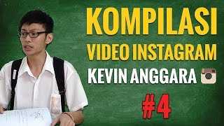 Kevin Anggara: Kompilasi Video Instagram #4
