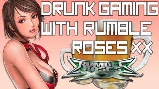 Drunk Gaming - RUMBLE ROSES XX