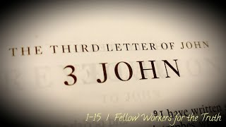 Download lagu 3 John 1-15 | Fellow Workers for the Truth